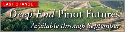 Deep End Pinot Futures available through September